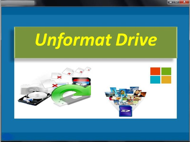 Unformat Drive Software